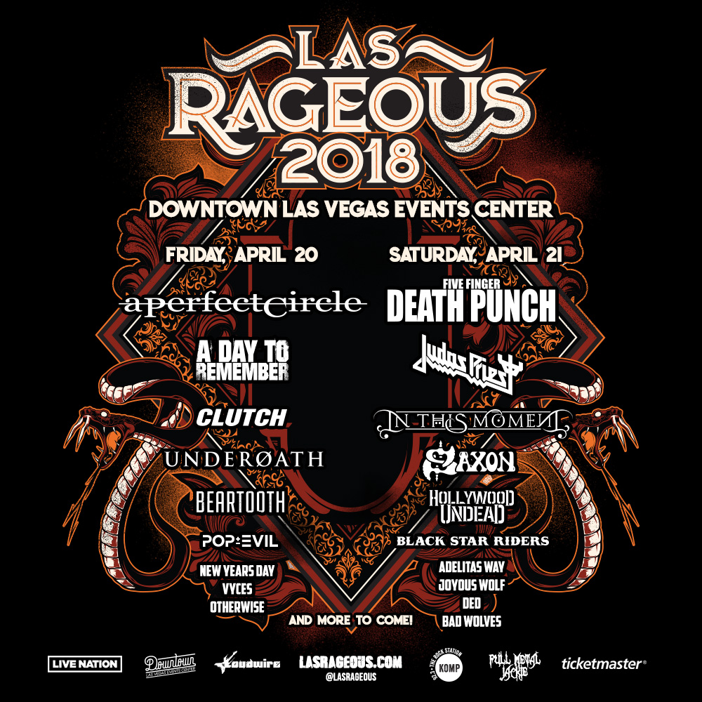 Las Rageous april 20th - 21st downtown Las Vegas Events Center a perfect circle, a day to remember, judas priest, in this moment, underoath, otherwise, hollywood undead